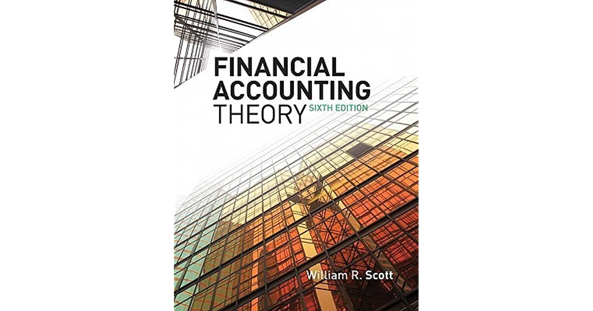 Financial accounting theory william r scott pdf